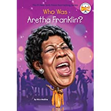Who Was Aretha Franklin? (Who Was?) (English Edition)