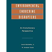 Environmental Endocrine Disruptors: An Evolutionary Perspective (English Edition)