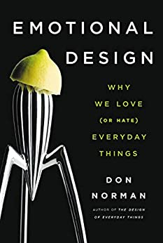 """Emotional Design: Why We Love (or Hate) Everyday Things (English Edition)"",作者:[Norman, Don]"