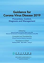 Guidance for Corona Virus Disease 2019: Prevention, Control, Diagnosis and Management 新型冠狀病毒肺炎防控和診療指南(英文版) (En