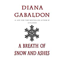 A Breath Of Snow And Ashes (Outlander, Book 6)