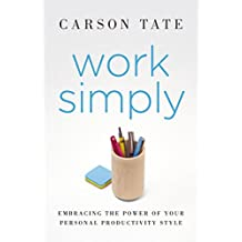 Work Simply: Embracing the Power of Your Personal Productivity Style (English Edition)