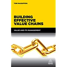 Building Effective Value Chains: Value and its Management (English Edition)