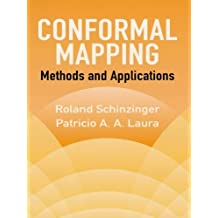 Conformal Mapping: Methods and Applications (Dover Books on Mathematics) (English Edition)