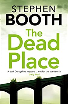 """""""The Dead Place (Cooper and Fry Crime Series, Book 6) (The Cooper & Fry Series) (English Edition)"""",作者:[Booth, Stephen]"""