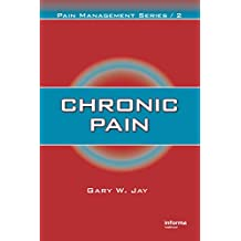 Chronic Pain (Pain Management Book 2) (English Edition)