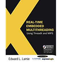 Real-Time Embedded Multithreading Using ThreadX and MIPS (English Edition)