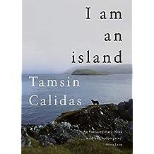 I Am An Island (English Edition)