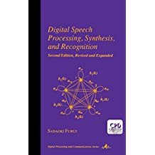 Digital Speech Processing: Synthesis, and Recognition, Second Edition, (Signal Processing and Communications Book 7) (English Edition)