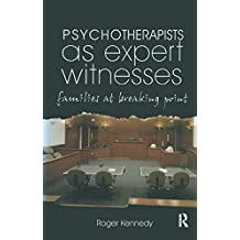 Psychotherapists as Expert Witnesses: Families at Breaking Point (English Edition)