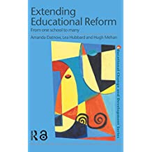 Extending Educational Reform: From One School to Many (Educational Change and Development Series) (English Edition)