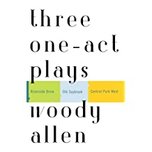 Three One-Act Plays: Riverside Drive  Old Saybrook  Central Park West (English Edition)
