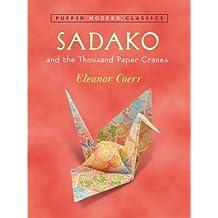 Sadako and the Thousand Paper Cranes (Puffin Modern Classics) (English Edition)