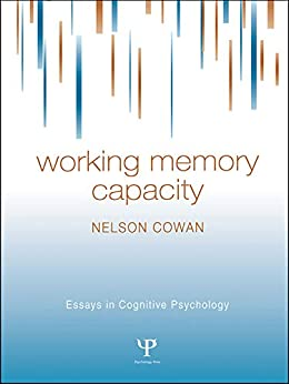 """""""Working Memory Capacity (Essays in Cognitive Psychology) (English Edition)"""",作者:[NELSON COWAN]"""