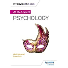 My Revision Notes: AQA A Level Psychology (English Edition)