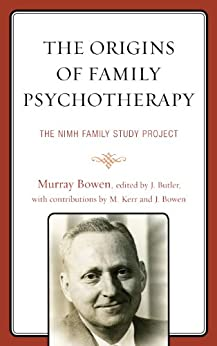 """""""The Origins of Family Psychotherapy: The NIMH Family Study Project (English Edition)"""",作者:[Bowen, Murray]"""