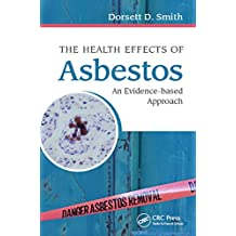 The Health Effects of Asbestos: An Evidence-based Approach (English Edition)