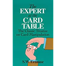 The Expert at the Card Table: The Classic Treatise on Card Manipulation (Dover Magic Books) (English Edition)