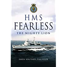 HMS Fearless: The Mighty Lion (English Edition)
