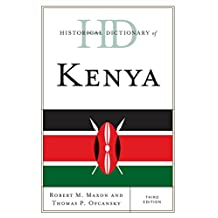 Historical Dictionary of Kenya (Historical Dictionaries of Africa) (English Edition)