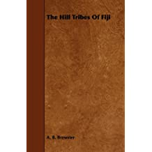 The Hill Tribes of Fiji (English Edition)