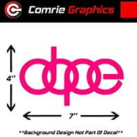"Comrie Graphics Dope Audi 徽标贴纸 #DL1 适用于 A3 A4 A5 A6 A8 Allroad S4 S5 S6 S7 RS 3 4 5 7 TT R8 Q3 Q5 SQ5 Q7 汽车 SUV 4"" x 6"""