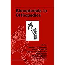 Biomaterials in Orthopedics (English Edition)