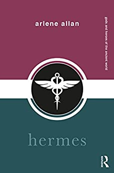 """Hermes (Gods and Heroes of the Ancient World) (English Edition)"",作者:[Allan, Arlene]"