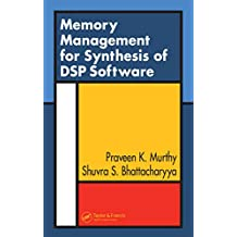Memory Management for Synthesis of DSP Software (English Edition)