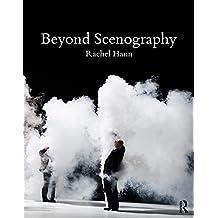 Beyond Scenography (English Edition)