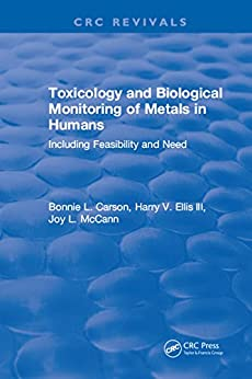 """Toxicology Biological Monitoring of Metals in Humans (English Edition)"",作者:[Carson, Bonnie L.]"