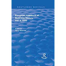 The European Yearbook of Business History (Routledge Revivals) (English Edition)