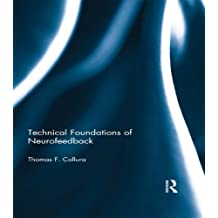 Technical Foundations of Neurofeedback (English Edition)