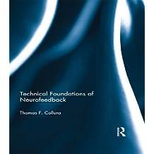 Technical Foundations of Neurofeedback (English Edition)