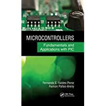 Microcontrollers: Fundamentals and Applications with PIC (English Edition)
