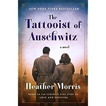 The Tattooist of Auschwitz: A Novel (English Edition)