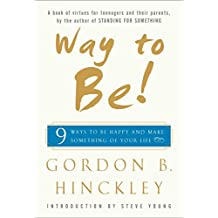 Way to Be!: 9 Rules For  Living the Good Life (English Edition)