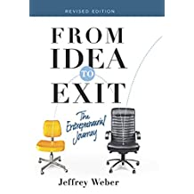 From Idea to Exit: The Entrepreneurial Journey (English Edition)
