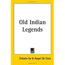 Old Indian Legends (English Edition)