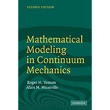 Mathematical Modeling in Continuum Mechanics (English Edition)