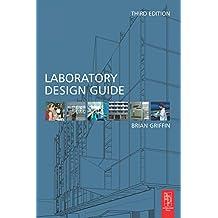 Laboratory Design Guide (English Edition)