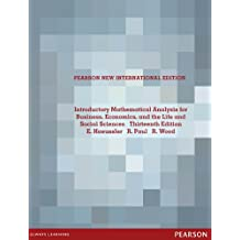 Introductory Mathematical Analysis for Business, Economics, and the Life and Social Sciences: Pearson New International Edition (English Edition)