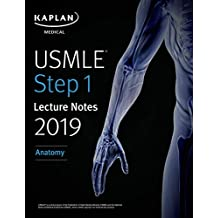USMLE Step 1 Lecture Notes 2019: Anatomy (Kaplan Test Prep) (English Edition)