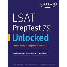 LSAT PrepTest 79 Unlocked: Exclusive Data + Analysis + Explanations (Kaplan Test Prep) (English Edition)