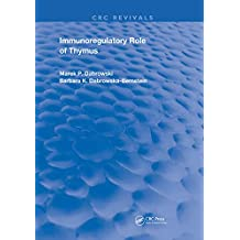 Immunoregulatory Role of Thymus (Routledge Revivals) (English Edition)