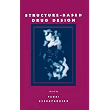Structure-Based Drug Design (English Edition)