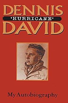 """Dennis 'Hurricane' David: My Autobiography (English Edition)"",作者:[Dennis David]"