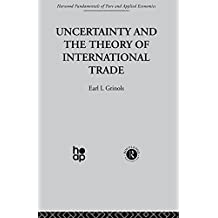 Uncertainty and the Theory of International Trade (English Edition)