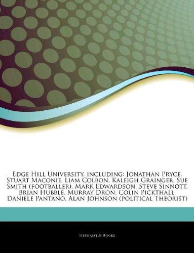 Articles on Edge Hill University, Including: Jonathan Pryce, Stuart Maconie, Liam Colbon, Kaleigh Grainger, Sue Smith (Footballer), Mark Edwardson, St