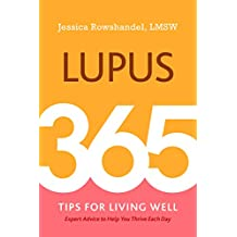 Lupus: 365 Tips for Living Well (English Edition)